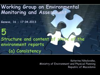Working Group on Environmental Monitoring and  Assessment Geneva ,  16  -  17.04.2013