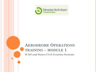 Aerodrome Operations  training – module 1