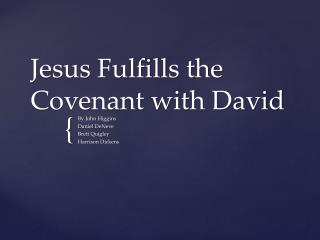 Jesus Fulfills the Covenant with David