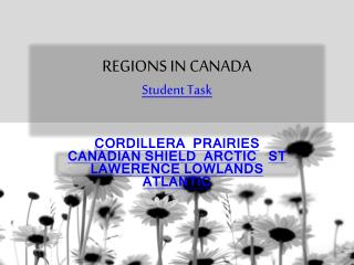 REGIONS IN CANADA Student  Task