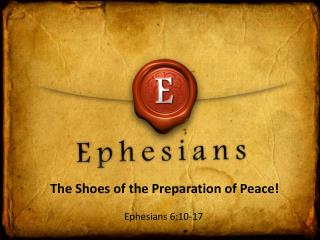 The  Shoes of the Preparation of Peace !