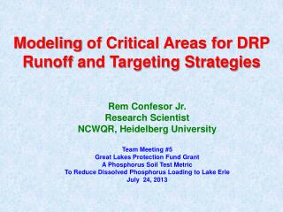 Modeling  of Critical Areas for DRP Runoff  and Targeting Strategies