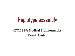 Haplotype assembly
