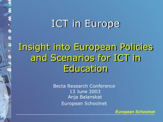 ICT in Europe Insight into European Policies and Scenarios for ICT in Education