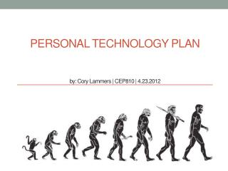Personal Technology plan