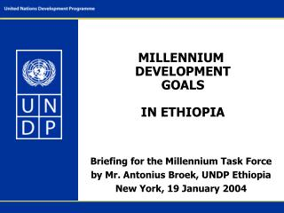MILLENNIUM  DEVELOPMENT  GOALS  IN ETHIOPIA