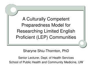 A Culturally Competent Preparedness Model for Researching Limited English Proficient (LEP) Communities