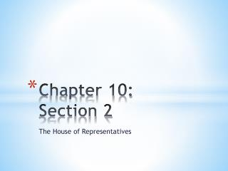 Chapter 10:  Section 2