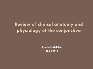 Review of clinical anatomy and physiology of the conjunctiva