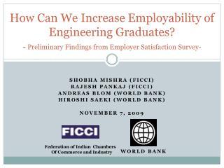 Shobha Mishra  (FICCI) Rajesh  Pankaj  (FICCI) Andreas  blom  (World Bank)