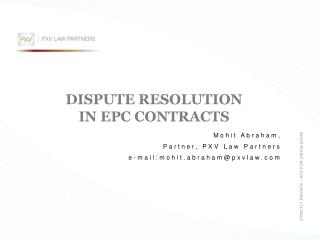 DISPUTE RESOLUTION IN EPC CONTRACTS
