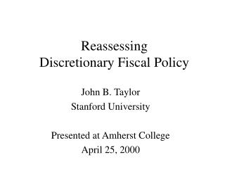 Reassessing  Discretionary Fiscal Policy