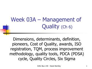 Week 03A – Management of 				  Quality  ( Ch  6)