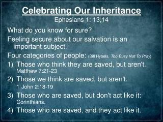 Celebrating Our Inheritance Ephesians 1: 13,14