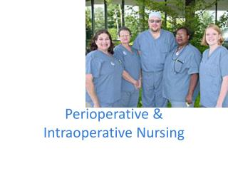 Perioperative & Intraoperative Nursing