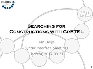 Searching for Constructions with GrETEL