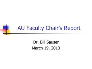 AU  Faculty  Chair's Report