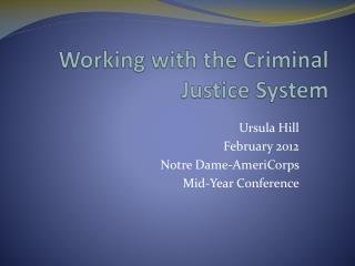 Working with the Criminal Justice System