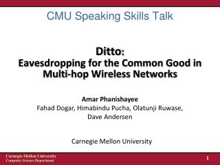 Ditto :  Eavesdropping for the Common Good in Multi-hop Wireless Networks