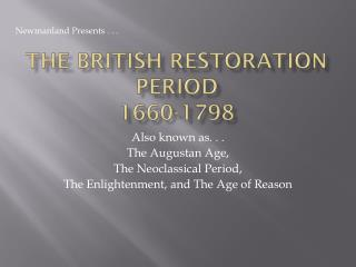 The British Restoration Period 1660-1798