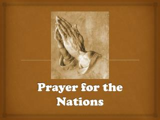 Prayer for the Nations