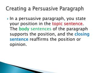 Creating a Persuasive Paragraph