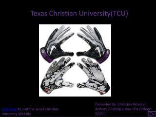 Texas Christian University(TCU)