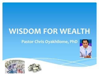 WISDOM FOR WEALTH
