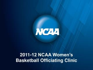 2011-12 NCAA Women's Basketball Officiating Clinic