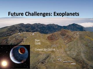 Future Challenges:  Exoplanets