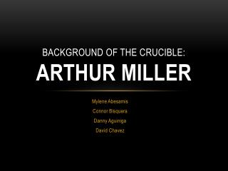 Background of the crucible: Arthur Miller