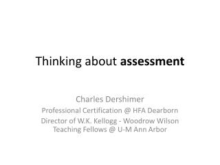 Thinking about  assessment