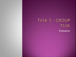 Task 5 – Group task