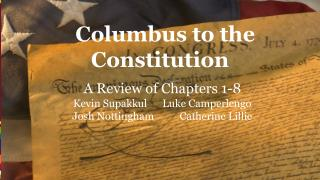 Columbus to the Constitution