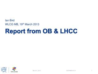 Report from OB & LHCC