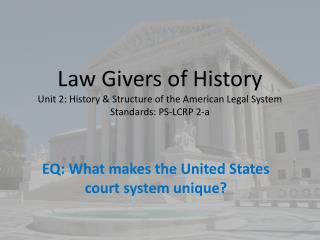 EQ: What makes the United States court system unique?