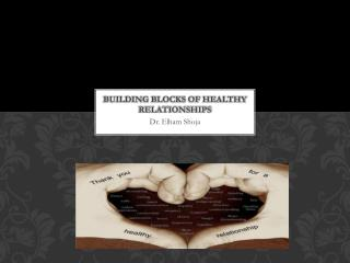 Building Blocks of Healthy Relationships