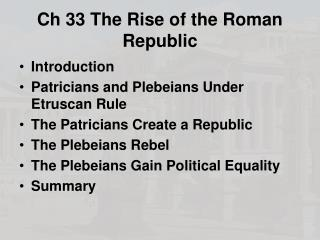Ch 33 The Rise of the Roman Republic