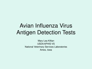 Avian Influenza Virus Antigen Detection Tests
