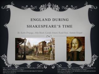 England During Shakespeare's time