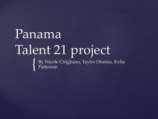 Panama  Talent 21 project