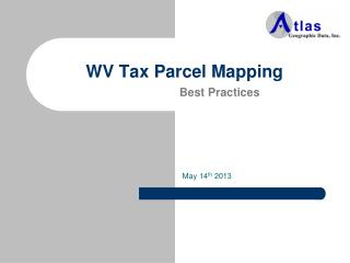 WV Tax Parcel Mapping Best Practices