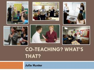 Co-Teaching? What's That?