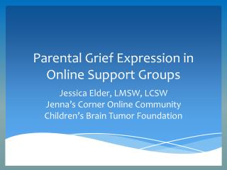 Parental Grief Expression in Online Support Groups
