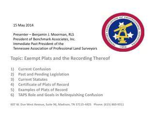 Topic: Exempt Plats and the Recording Thereof Current Confusion Past and Pending Legislation