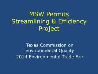 MSW Permits Streamlining & Efficiency Project