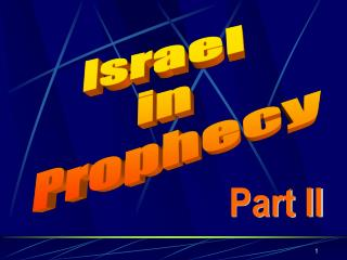 Israel  in Prophecy