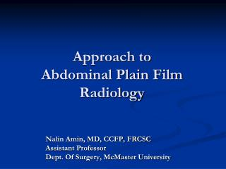 Approach to Abdominal Plain Film Radiology