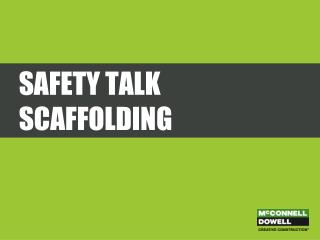 Safety Talk scaffolding