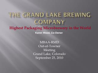 The Grand Lake Brewing Company
